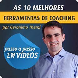 Ferramentas de Coaching - Passo a Passo em Vídeos por Geronimo Theml