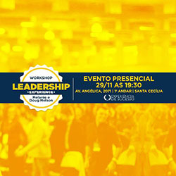 Workshop Leadership Experience - Experiência de Sucesso - Evento