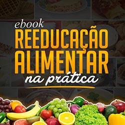 eBook Reeducação Alimentar na Prática