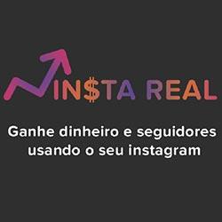 Insta Real - Ganhe Dinheiro e Seguidores Reais usando o seu Instagram
