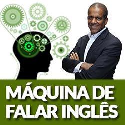 Máquina de Falar Inglês 2.0 - Curso de Jober Chaves