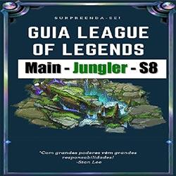 Guia LOL - Main Jungler - S8 - League of Legends