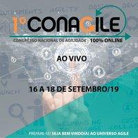 1º ConAgile - (Congresso Nacional de Agilidade)