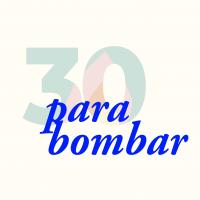 #30paraBombar