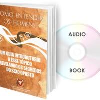 Como Entender os Homens (Ebook + Audio Book)