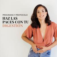 Haz las paces con tu digestión - Programa y Protocolo