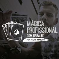Mágica Profissional Com Baralho por Felipe Barbieri