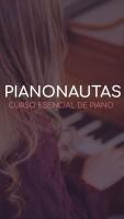 PIANONAUTAS - Curso Esencial De Piano
