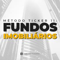 Método Ticker 11 - Fundos Imobiliários