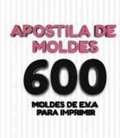 Apostila de Moldes - 600 Moldes de EVA para Imprimir