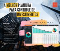 A Melhor Planilha para Controle de Investimentos