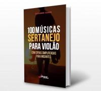 e-Book 100 Músicas Sertanejo para Violão - com cifras Simplificadas para Iniciantes