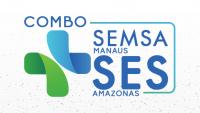 COMBO SEMSA MANAUS E SES AMAZONAS