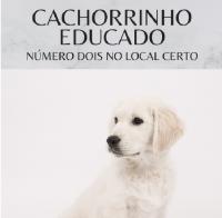 Cachorrinho Educado - Número Dois no Local Certo