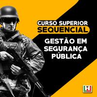 Curso Superior Sequencial - Gestão em Segurança Pública e Privada