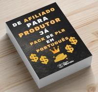De Afiliado Para Produtor JÁ - Pack de PLR em Português