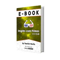 E-BOOK 3.0 - Inglês com Filmes