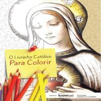 Ebook - O Livrinho Católico para Colorir
