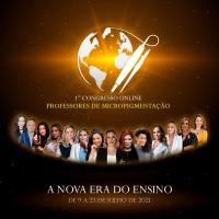 1º Congresso Online Professores de Micropigmentação - A Nova Era do Ensino