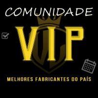 Comunidade VIP - Melhores Fabricantes do País