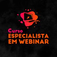 Curso Especialista em Webinar - CEW