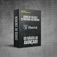 Curso de Cálculo Estrutural no Eberick (Básico ao Avançado