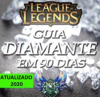 Guia LoL Diamante em 90 Dias - League Of Legends