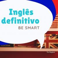 Ingles Definitivo - Be Smart