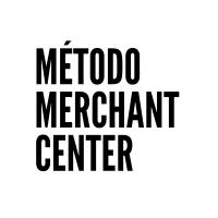 Método Merchant Center