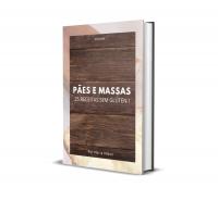 PÃES E MASSAS 25 RECEITAS SEM GLÚTEN