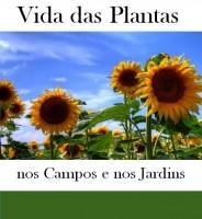 Vida das Plantas nos Campos e nos Jardins