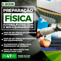 PREPARAÇÃO FÍSICA FUTEBOL COM E SEM EQUIPAMENTOS