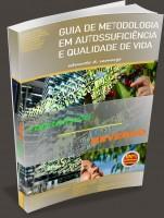 CAPITALISMO REVERSO - GUIA DE METODOLOGIA EM AUTOSSUFICIÊNCIA E QUALIDADE DE VIDA